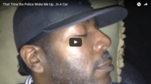 00005 (That Time the Police Woke Me Up...In A Car)