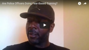 00055 - Are Police Officers Doing Fear-Based Training