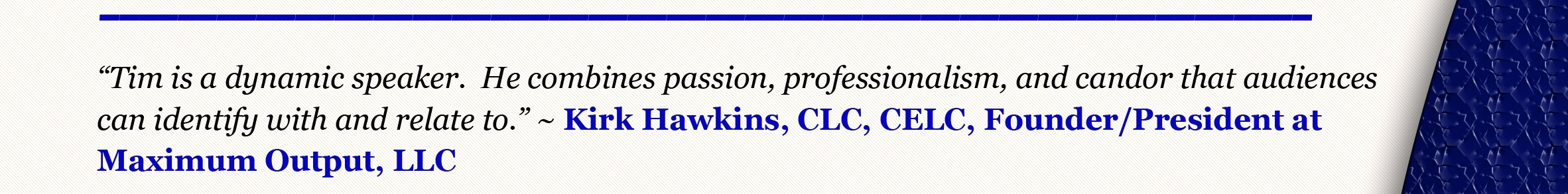 Kirk Hawkins' Quote