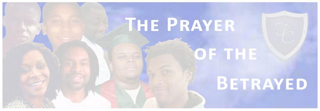 Prayer of the Betrayed