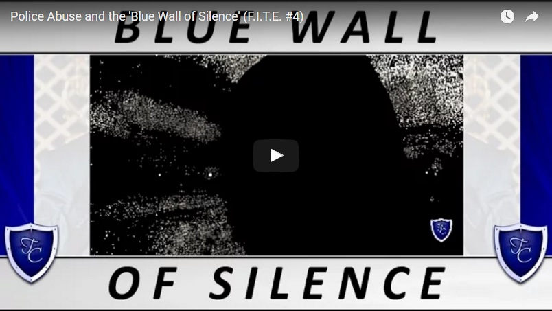 00085 - Police Abuse and the 'Blue Wall of Silence'