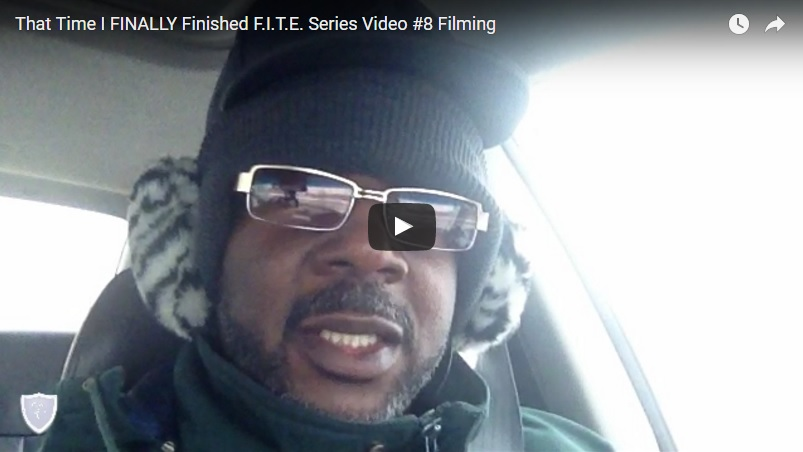00026 - That Time I FINALLY Finished F.I.T.E. Series Video #8 Filming