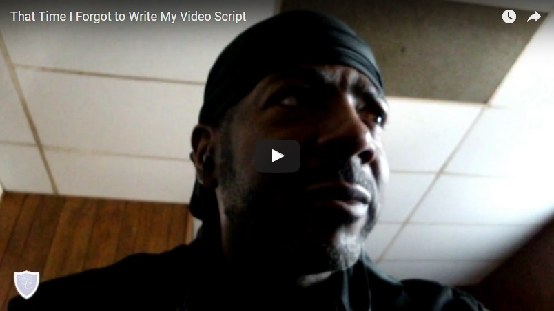 00027 - That Time I Forgot to Write My Video Script