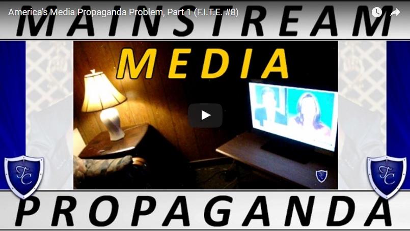 00112 - America's Media Propaganda Problem, Part 1 (F.I.T.E. #8)