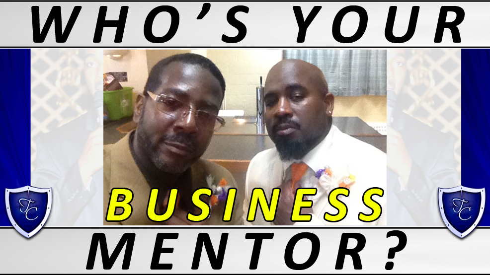 00117 - The Importance of Having a Seasoned Business Mentor