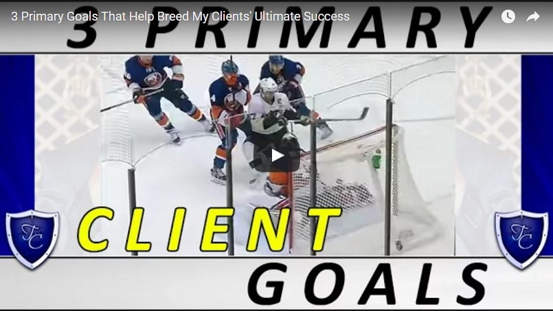 00120 - 3 Primary Goals That Help Breed My Clients' Ultimate Success